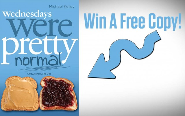 Giveaway: Free Copy Of Wednesdays Were Pretty Normal: A Boy, Cancer and God