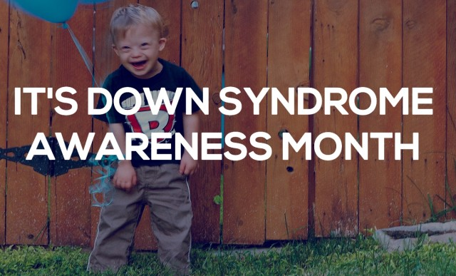 14 Ways You Can Make A Difference For Down Syndrome Awareness Month