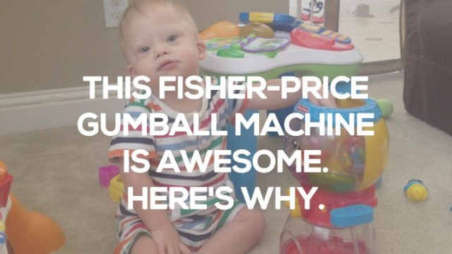 6 Reasons Why The Fisher Price Fisher-Price Laugh and Learn Count and Color Gumball Machine Should Be In Your Child's Toy Box!